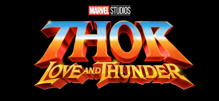 Thor 4 - Love and Thunder